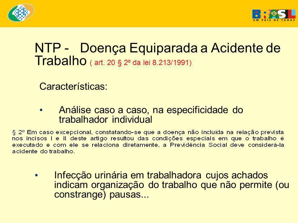 NTP - Doença Equiparada a Acidente de Trabalho ( art. 20 § 2º da lei 8