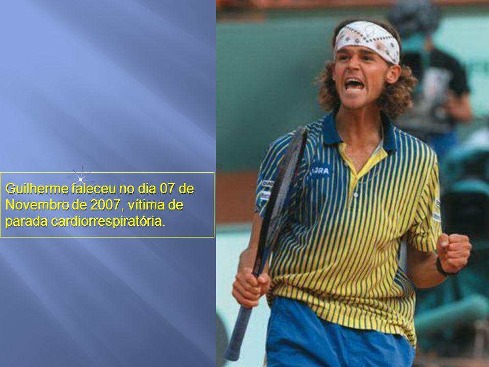 Guilherme faleceu no dia 07 de Novembro de 2007, vítima de parada cardiorrespiratória.