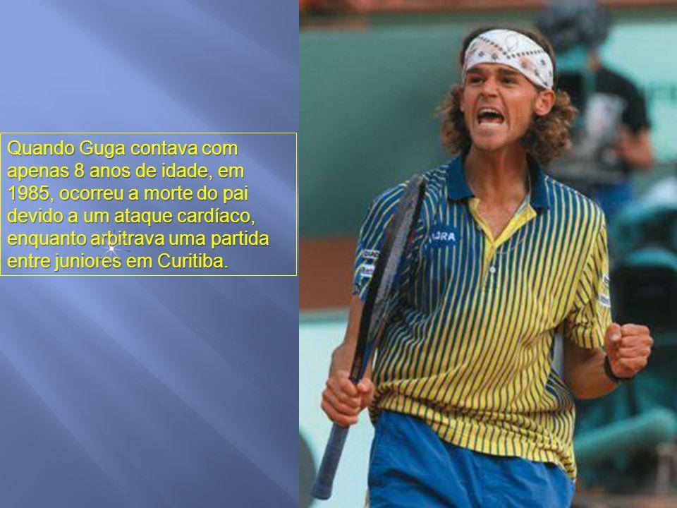 Quando Guga contava com apenas 8 anos de idade, em 1985, ocorreu a morte do pai devido a um ataque cardíaco, enquanto arbitrava uma partida entre juniores em Curitiba.