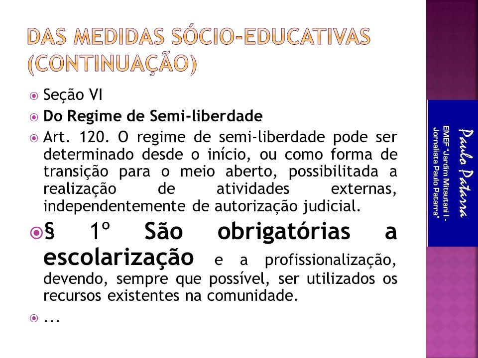 Das Medidas Sócio-Educativas (continuação)
