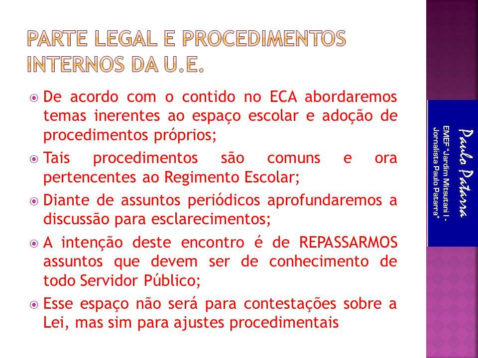 Parte Legal e Procedimentos Internos da U.E.