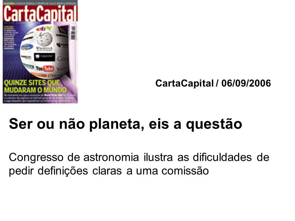 Ser ou não planeta, eis a questão