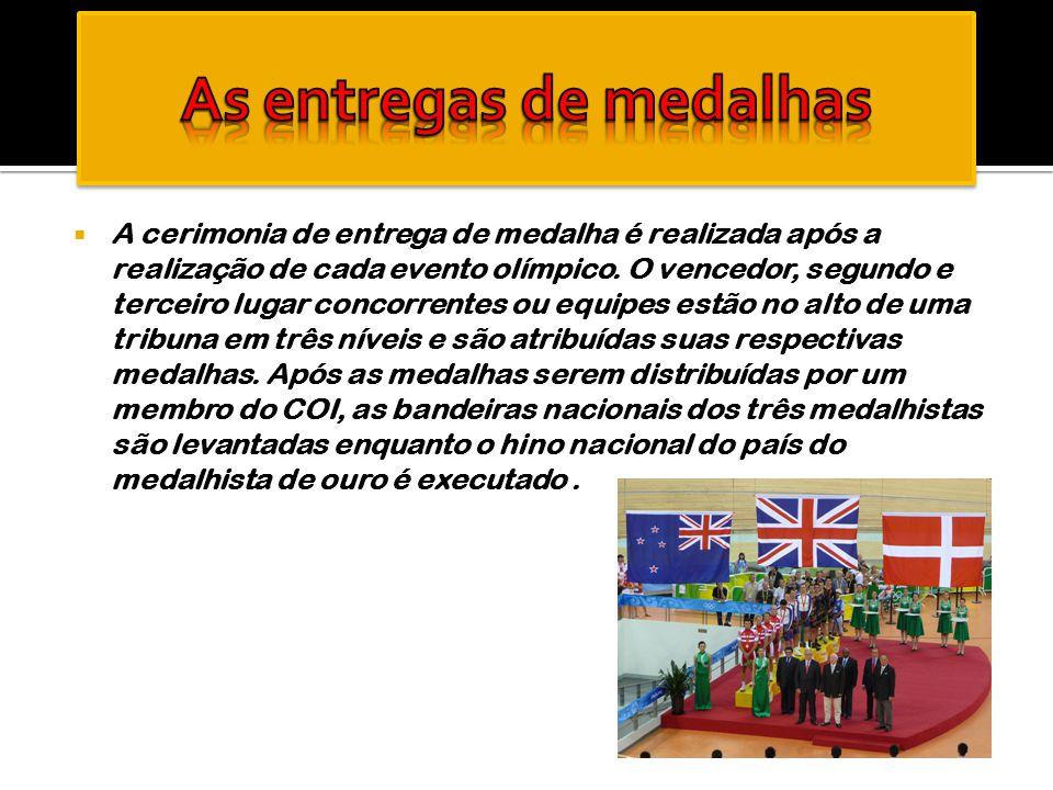 As entregas de medalhas