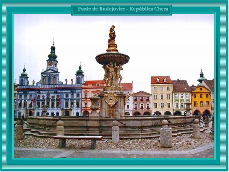 Fonte de Budejovice - República Checa