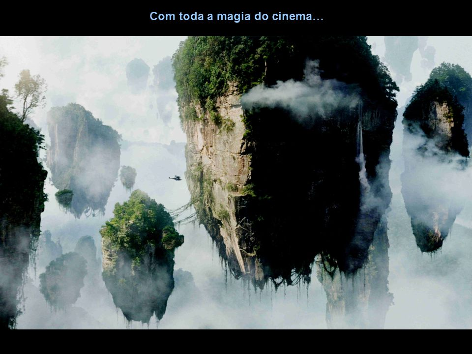 Com toda a magia do cinema…