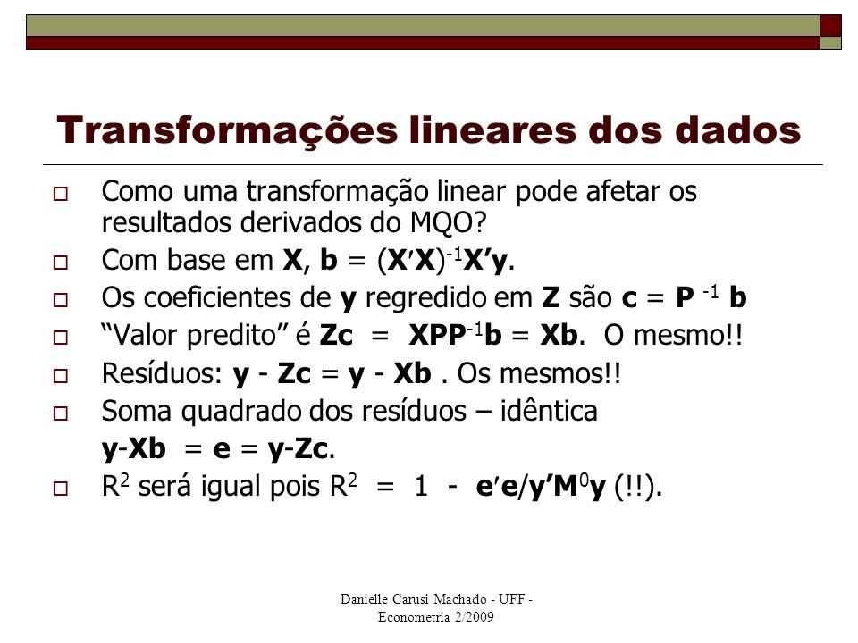 Transformações lineares dos dados