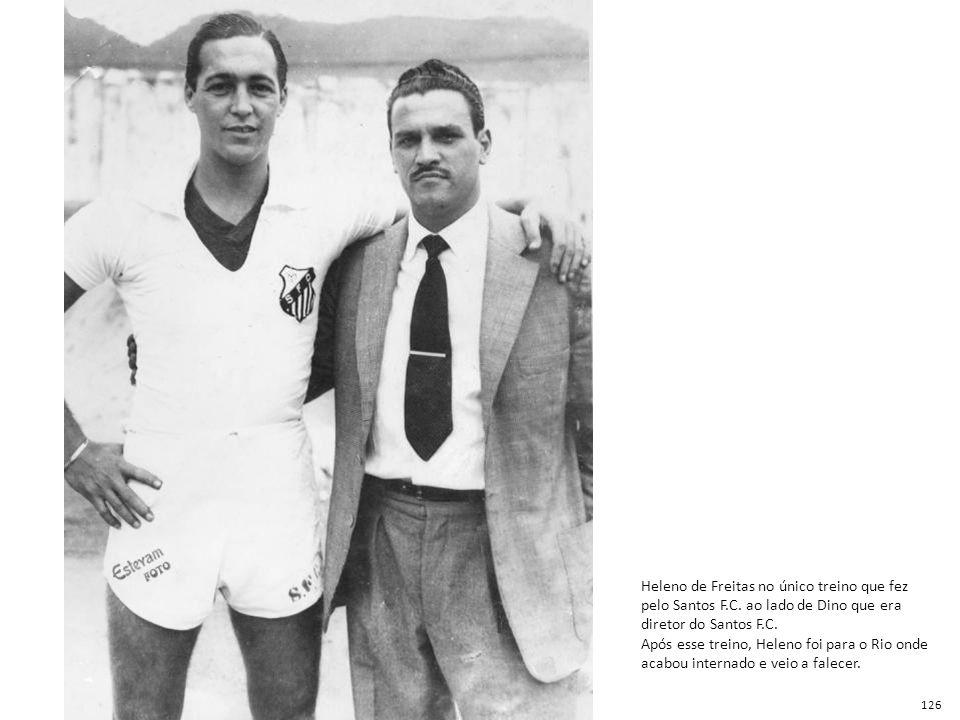 Heleno de Freitas no único treino que fez pelo Santos F. C