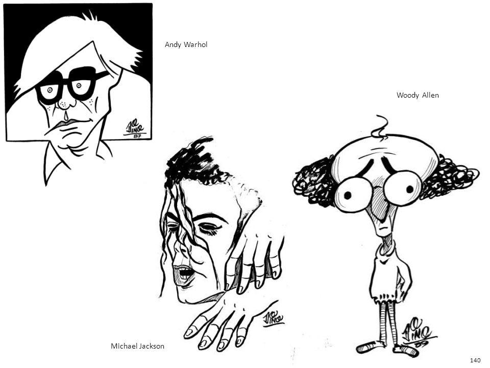 Andy Warhol Woody Allen Michael Jackson 140