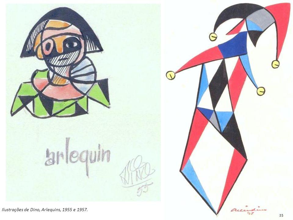 Ilustrações de Dino, Arlequins, 1955 e 1957.