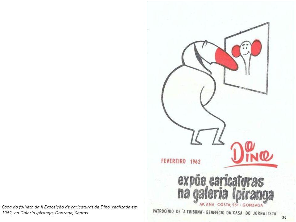 Capa do folheto da II Exposição de caricaturas de Dino, realizada em 1962, na Galeria Ipiranga, Gonzaga, Santos.