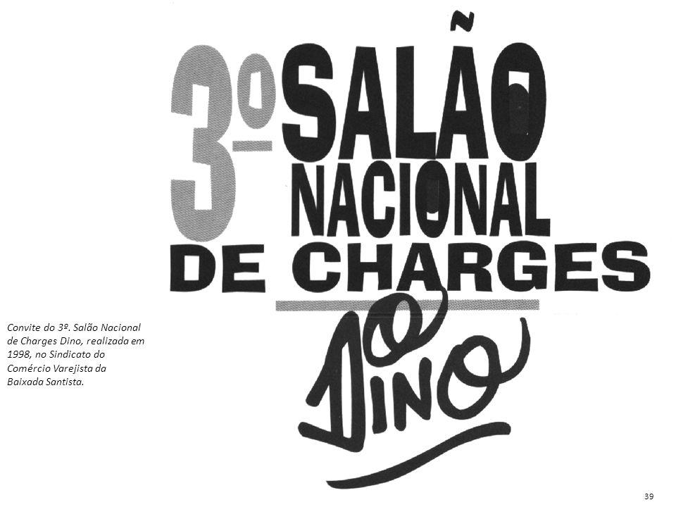 Convite do 3º. Salão Nacional de Charges Dino, realizada em 1998, no Sindicato do Comércio Varejista da Baixada Santista.