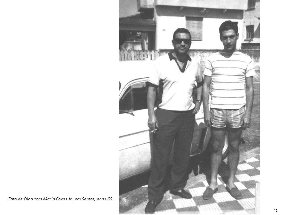 Foto de Dino com Mário Covas Jr., em Santos, anos 60.