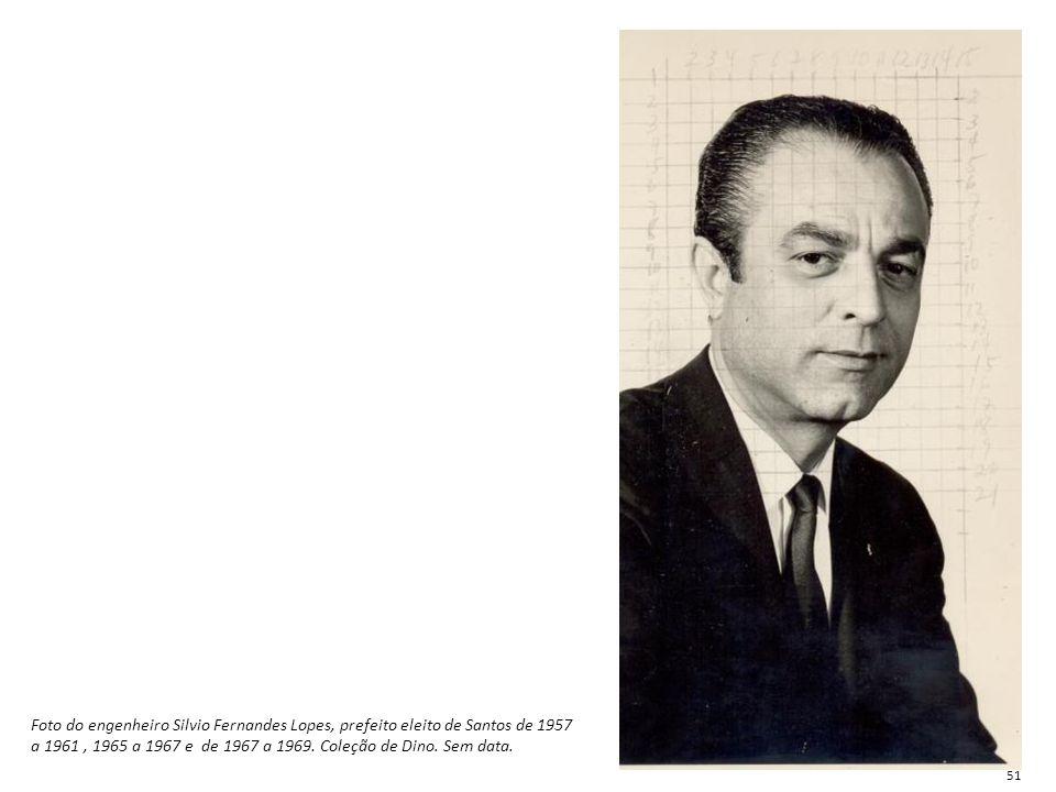 Foto do engenheiro Silvio Fernandes Lopes, prefeito eleito de Santos de 1957 a 1961 , 1965 a 1967 e de 1967 a 1969. Coleção de Dino. Sem data.