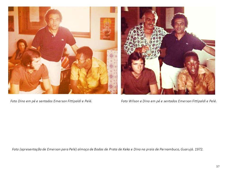 Foto Dino em pé e sentados Emerson Fittipaldi e Pelé.