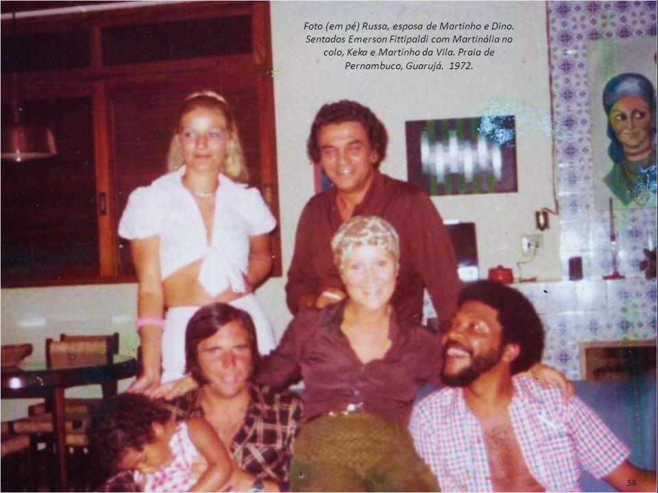 Foto (em pé) Russa, esposa de Martinho e Dino