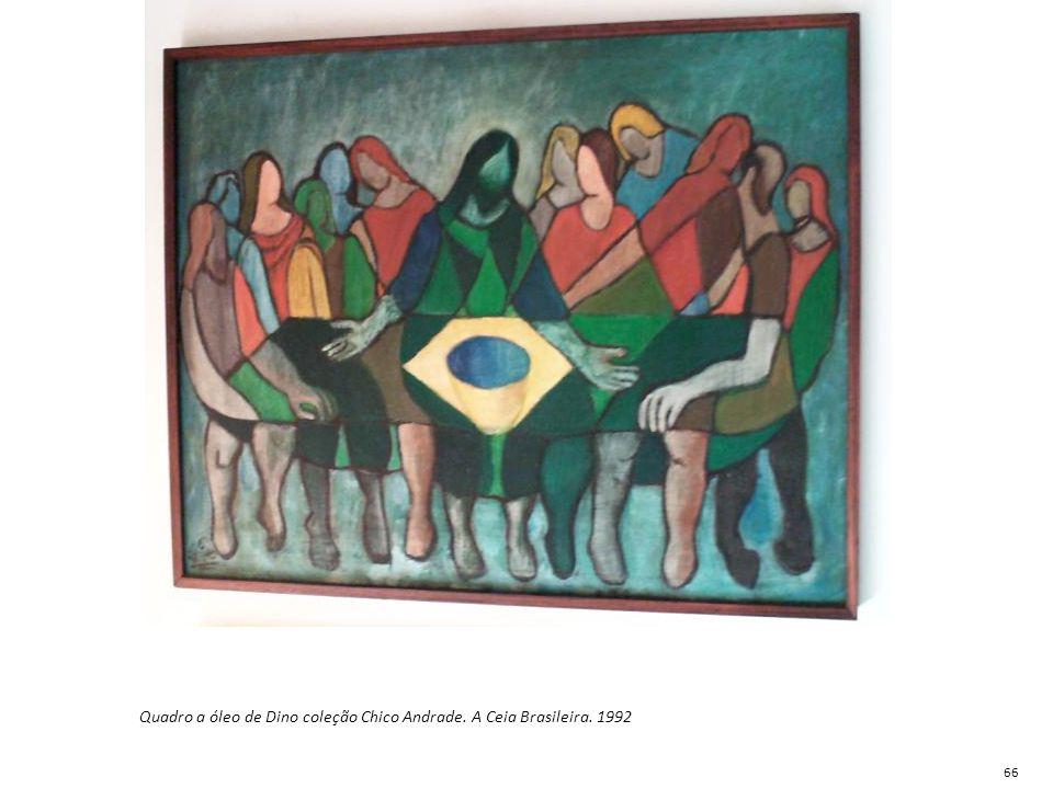 Quadro a óleo de Dino coleção Chico Andrade. A Ceia Brasileira. 1992