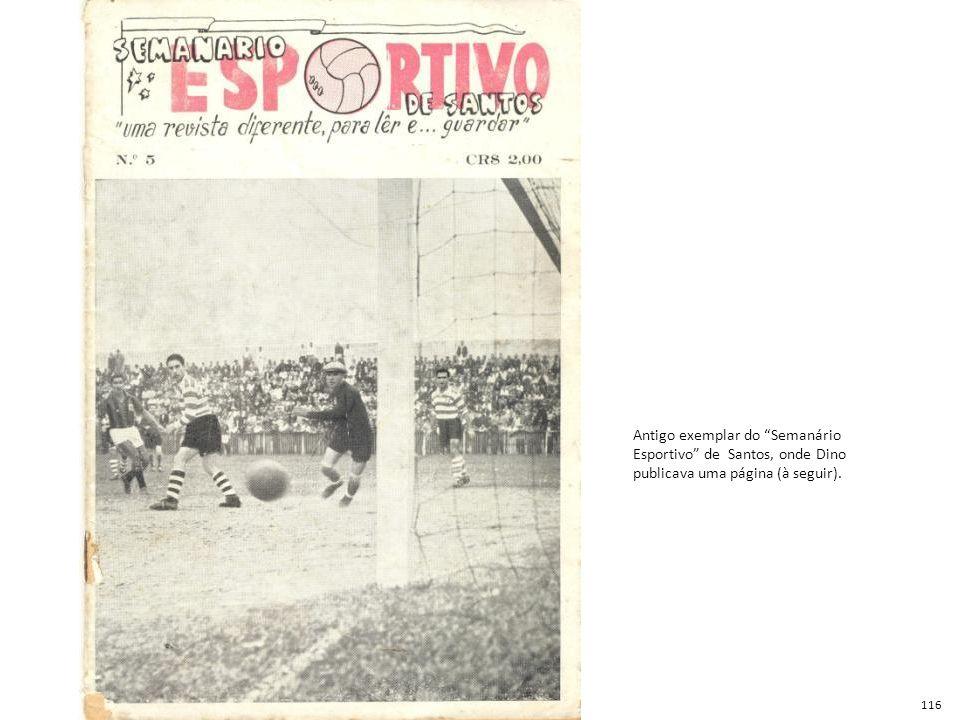 Antigo exemplar do Semanário Esportivo de Santos, onde Dino publicava uma página (à seguir).