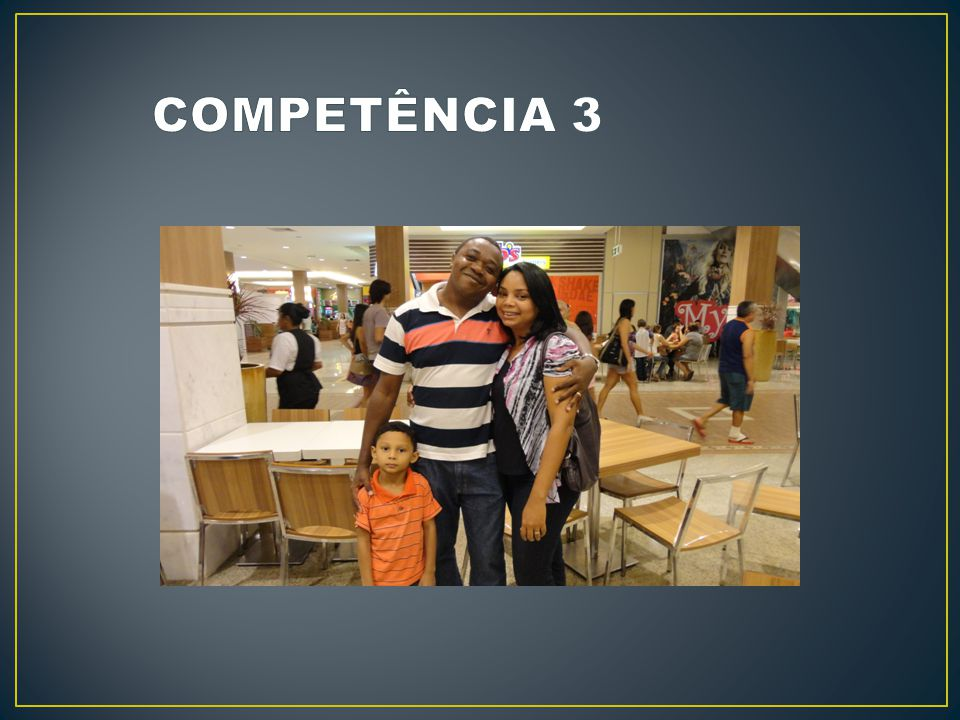 COMPETÊNCIA 3