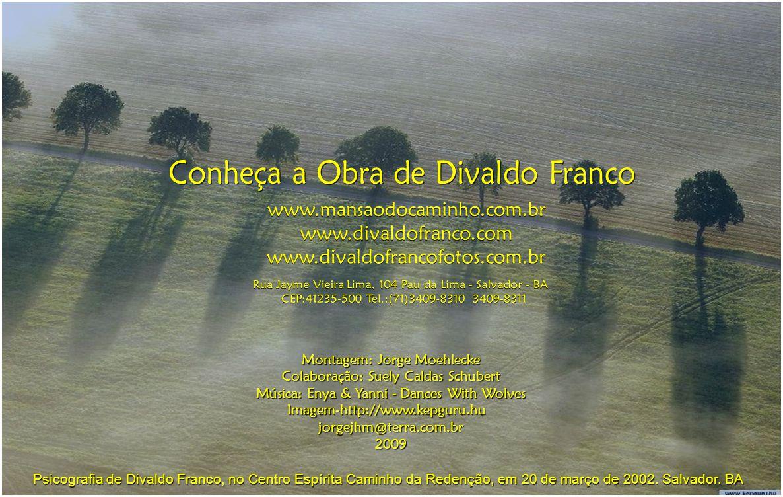 Conheça a Obra de Divaldo Franco