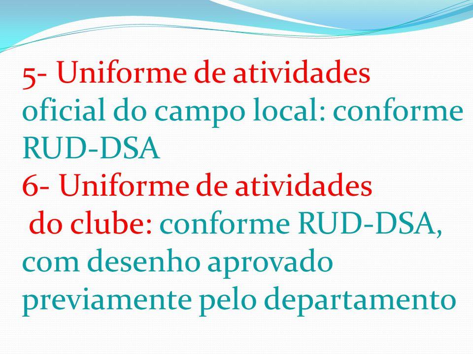 5- Uniforme de atividades
