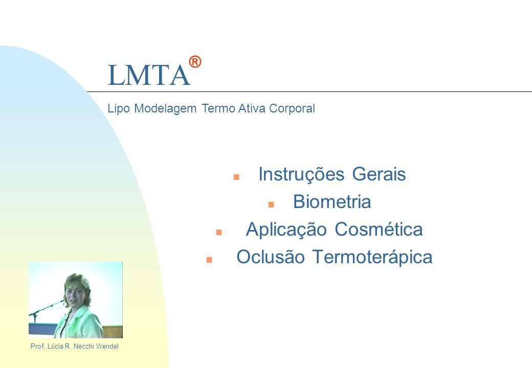 Instruções Gerais Biometria Aplicação Cosmética Oclusão Termoterápica