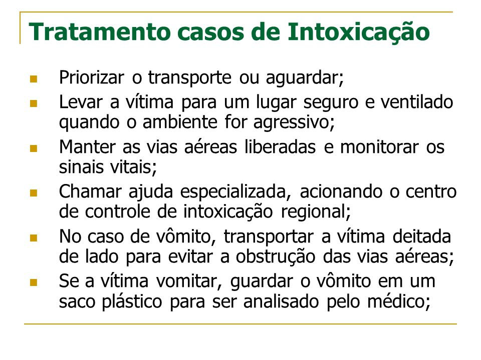 Tratamento casos de Intoxicação