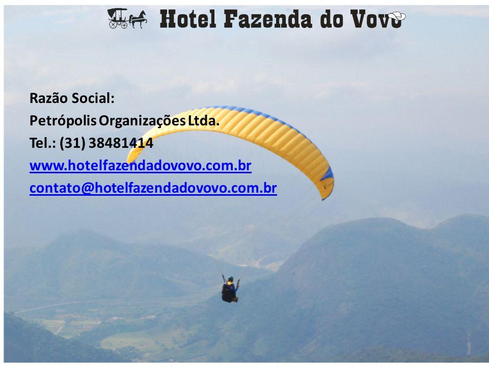 Razão Social: Petrópolis Organizações Ltda. Tel.: (31) 38481414.