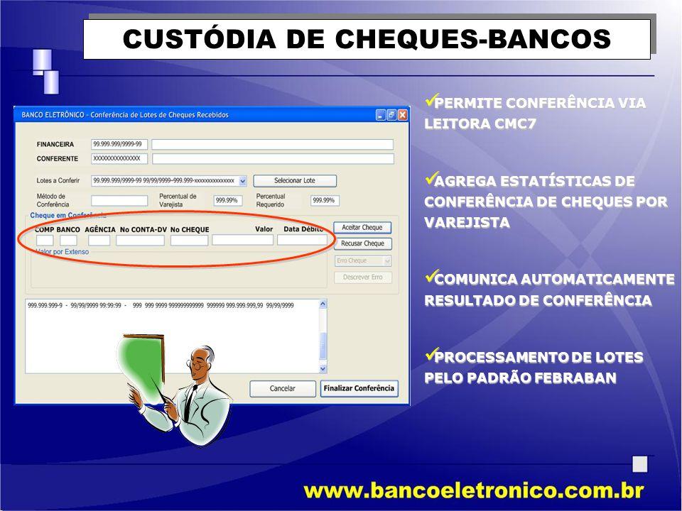 CUSTÓDIA DE CHEQUES-BANCOS