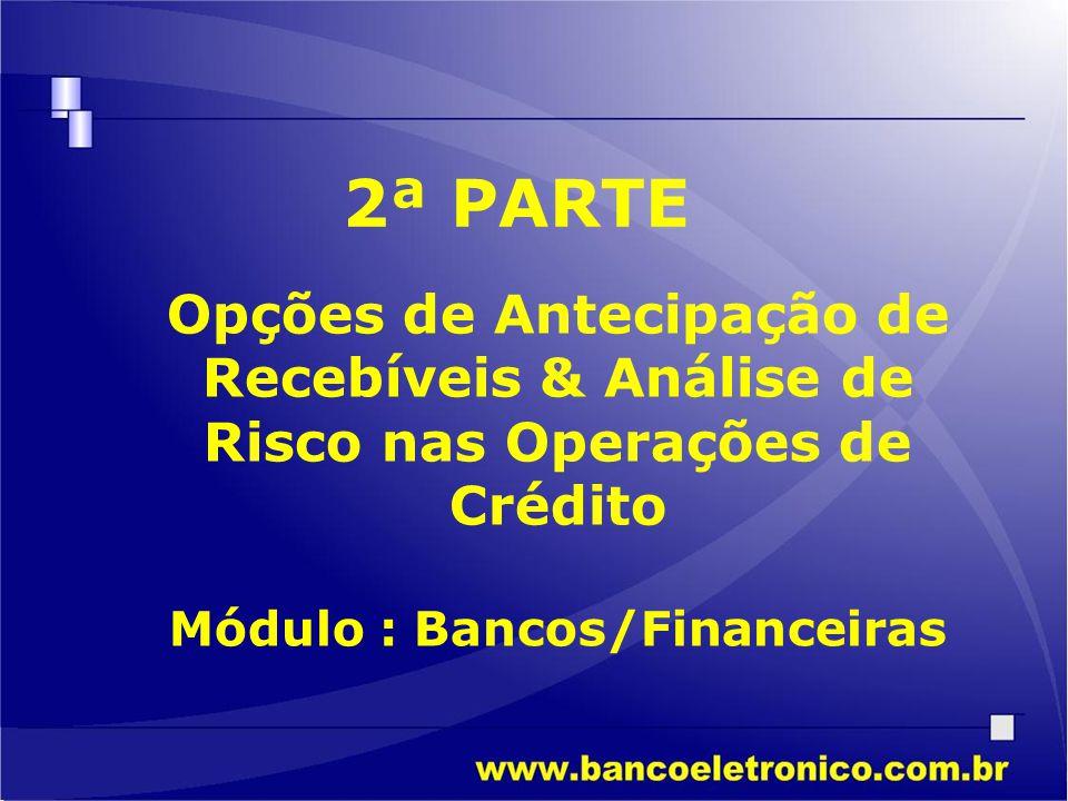 Módulo : Bancos/Financeiras