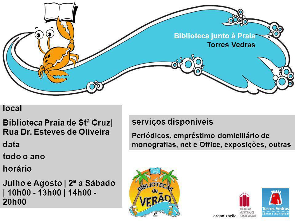 Biblioteca Praia de Stª Cruz| Rua Dr. Esteves de Oliveira data