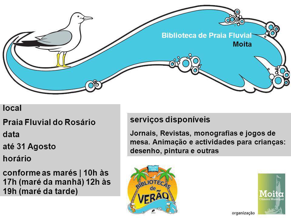 Praia Fluvial do Rosário data até 31 Agosto horário