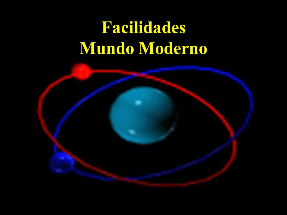 Facilidades Mundo Moderno