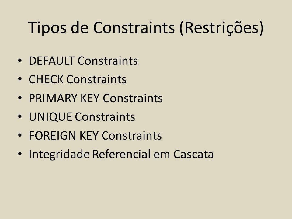 Tipos de Constraints (Restrições)