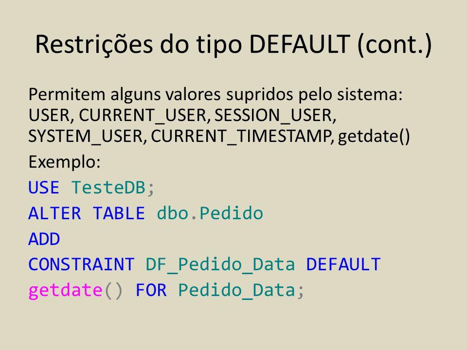 Restrições do tipo DEFAULT (cont.)