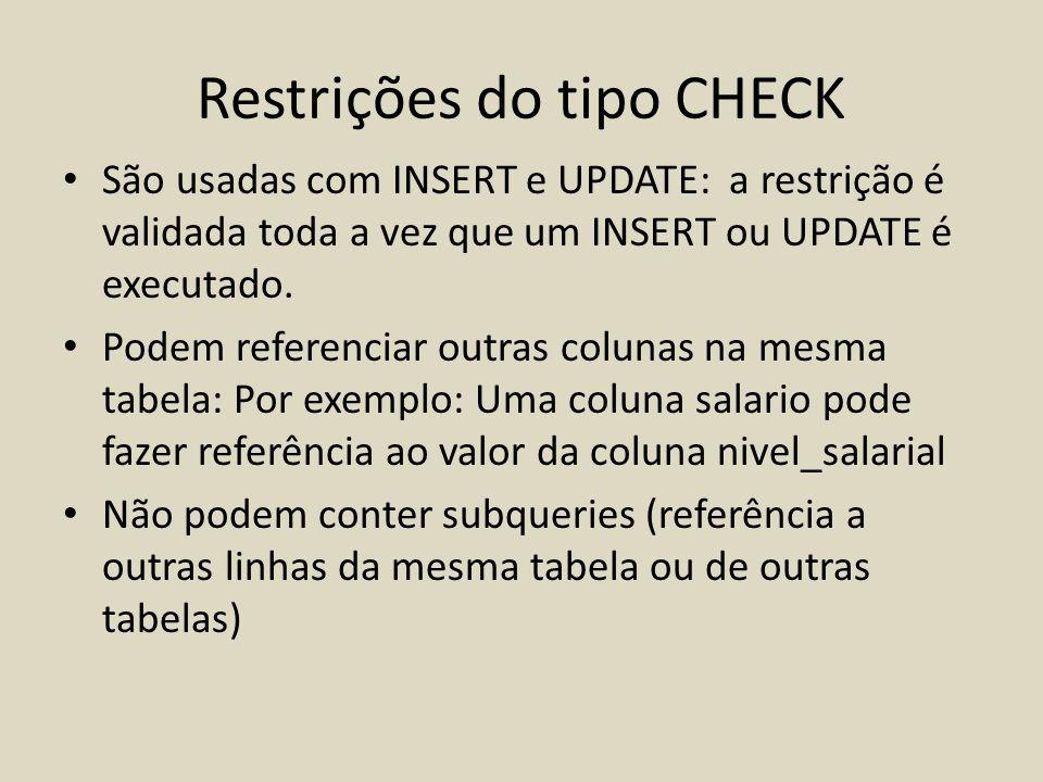 Restrições do tipo CHECK