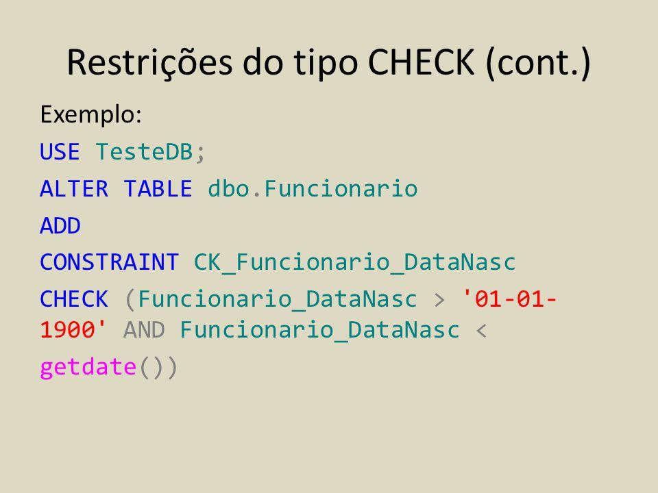 Restrições do tipo CHECK (cont.)