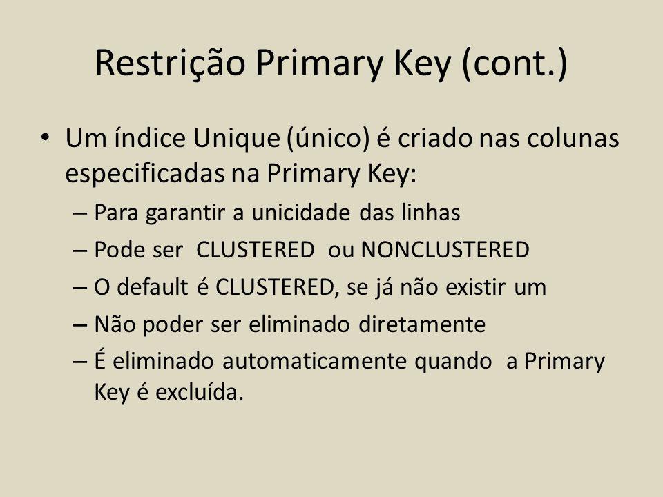 Restrição Primary Key (cont.)