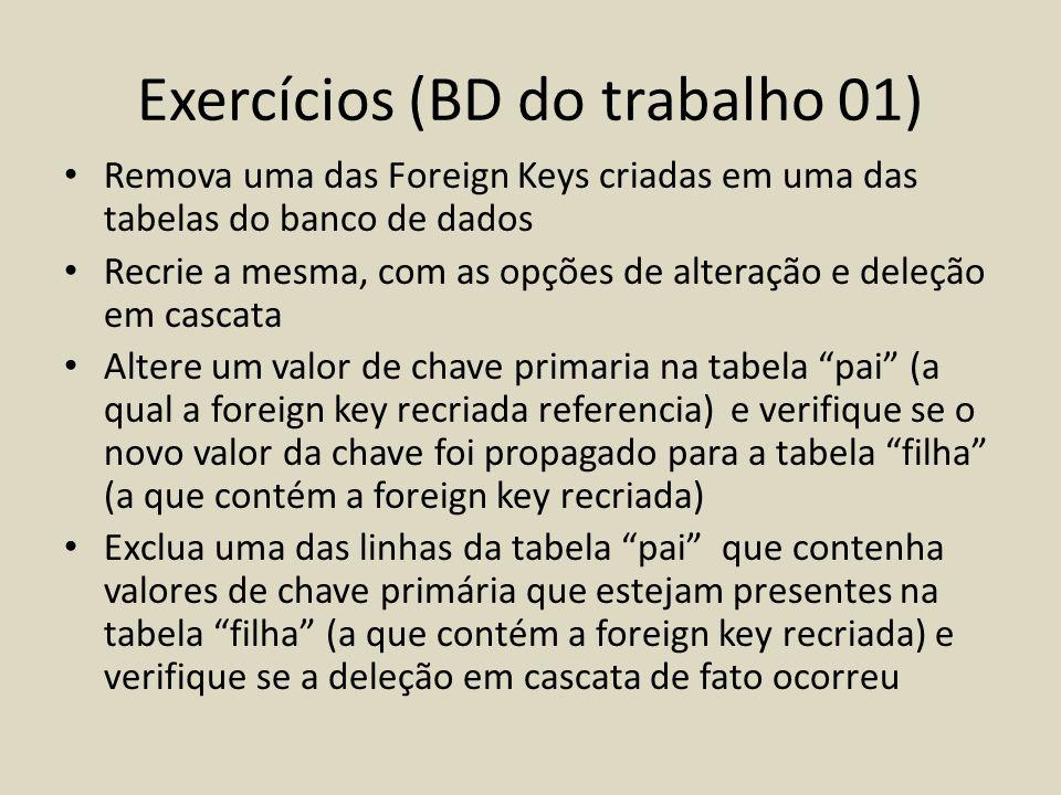 Exercícios (BD do trabalho 01)