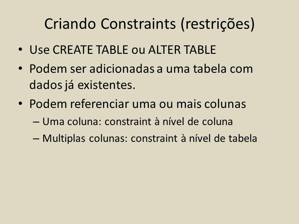 Criando Constraints (restrições)