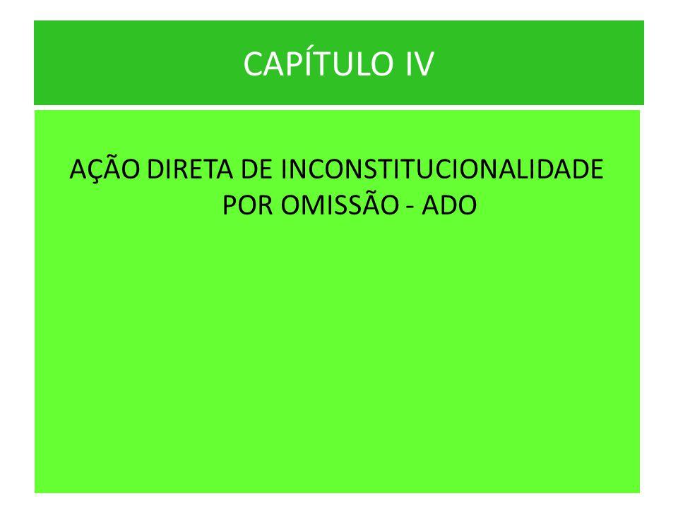 AÇÃO DIRETA DE INCONSTITUCIONALIDADE POR OMISSÃO - ADO
