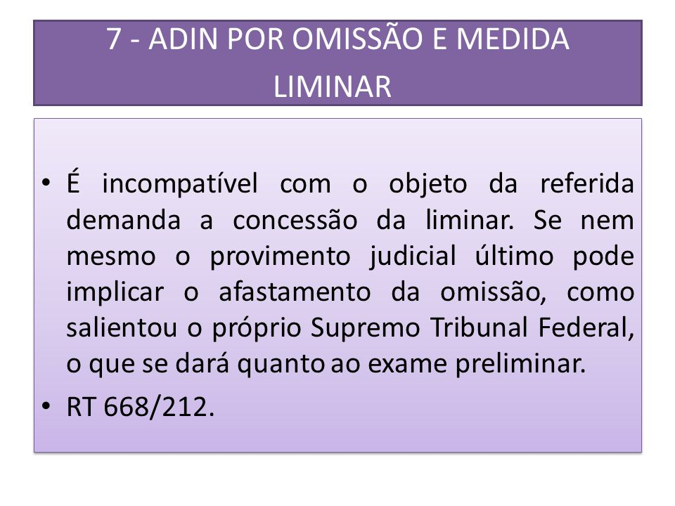7 - ADIN POR OMISSÃO E MEDIDA LIMINAR