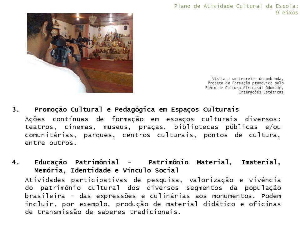 Plano de Atividade Cultural da Escola: 9 eixos
