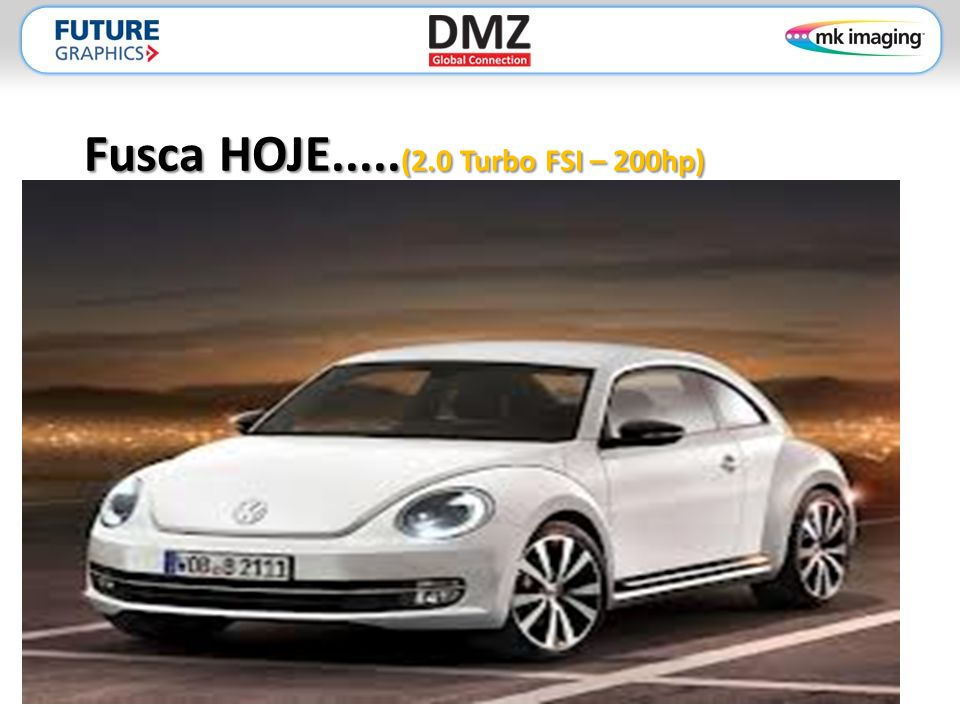 Fusca HOJE.....(2.0 Turbo FSI – 200hp)