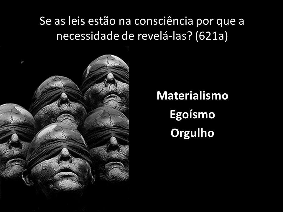 Materialismo Egoísmo Orgulho