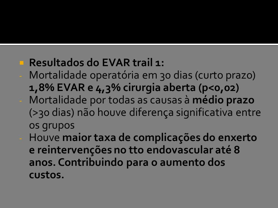 Resultados do EVAR trail 1: