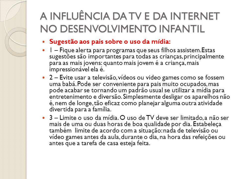 A INFLUÊNCIA DA TV E DA INTERNET NO DESENVOLVIMENTO INFANTIL