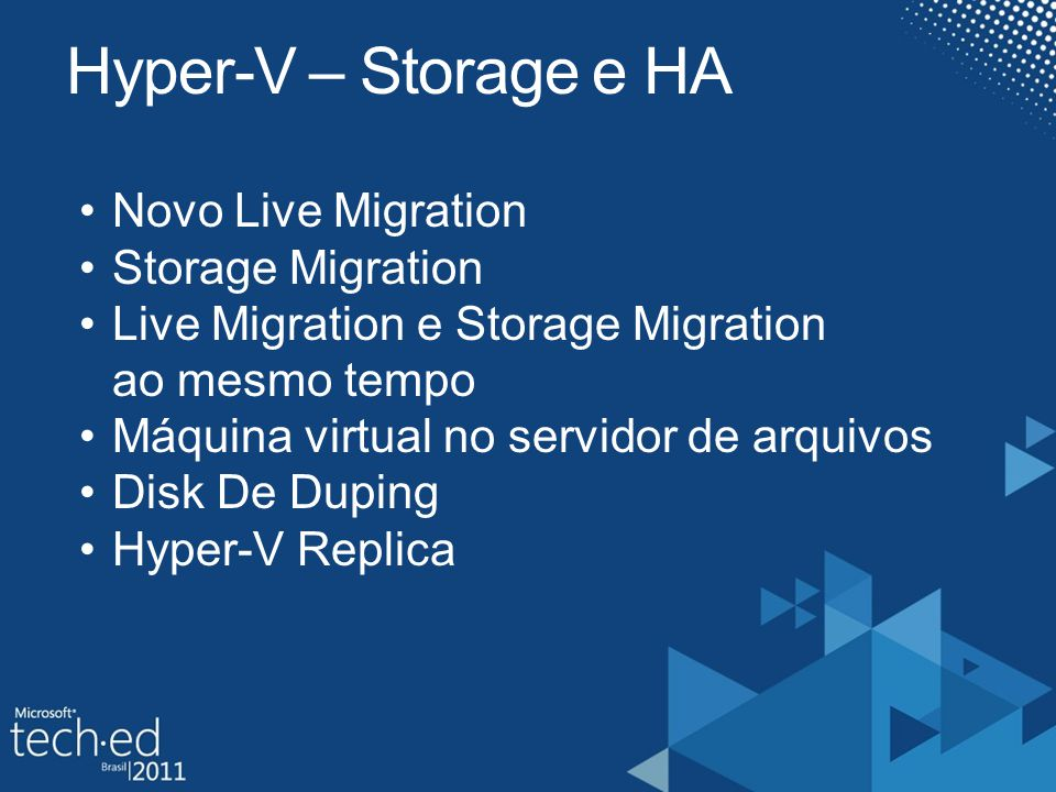 Hyper-V – Storage e HA Novo Live Migration Storage Migration