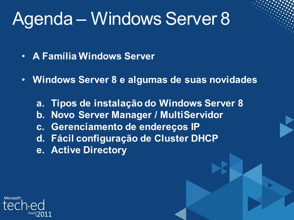 Agenda – Windows Server 8