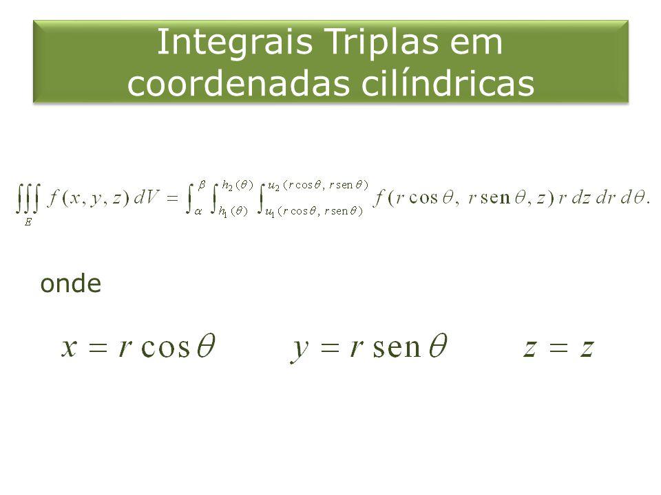 Integrais Triplas em coordenadas cilíndricas