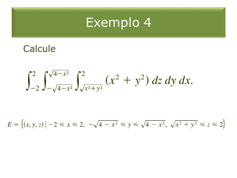 Exemplo 4 Calcule